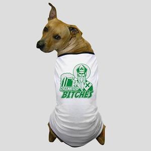 St. Patrick Drink Up Bitches Dog T-Shirt