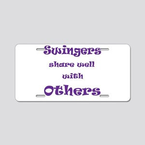 Swingers Share Well With Othe Aluminum License Pla