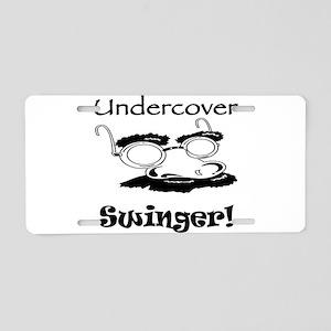 Undercover Swinger! Aluminum License Plate