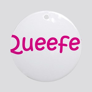 Queefer Ornament (Round)