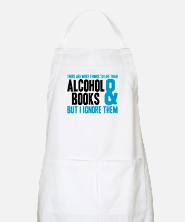 There Are More Things To Life Apron
