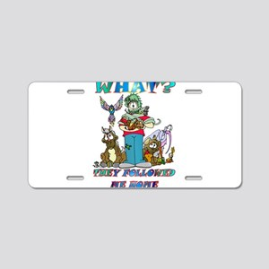 Too Many Pets ? Aluminum License Plate