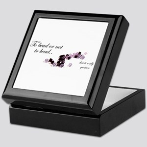 To bead or not to bead Keepsake Box