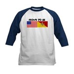 Proud to be - Kids Baseball Jersey