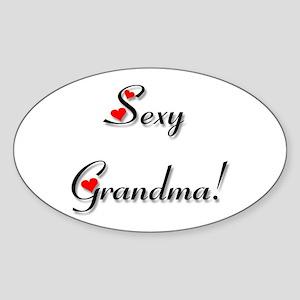 Sexy Grandma! Oval Sticker