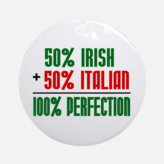 50% Irish + 50% Italian = 100 Ornament (Round)