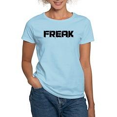 Freak Women's Light T-Shirt