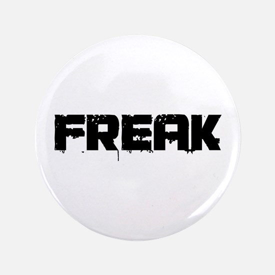 "Freak 3.5"" Button"