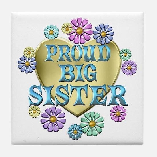 Proud Big Sister Tile Coaster