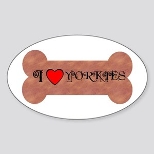 I LOVE YORKIES Oval Sticker