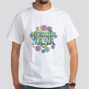Proud Nana White T-Shirt