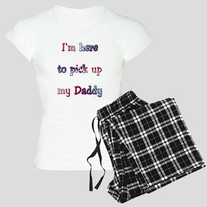 Here to pick up my Daddy Women's Light Pajamas