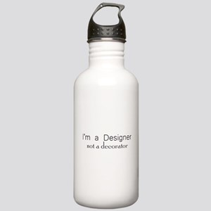 Designer not a Decorator Stainless Water Bottle 1.