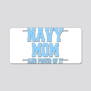 Navy Mom and Proud of it Aluminum License Plate