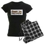 Diggin' for my roots Women's Dark Pajamas