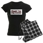 Diggin' for my roots Women's Dark Pajamas