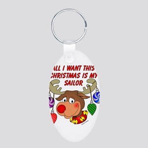 Christmas I want my Sailor Aluminum Oval Keychain