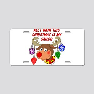 Christmas I want my Sailor Aluminum License Plate