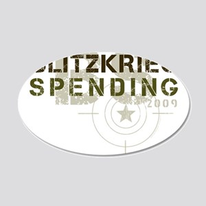 Blitzkrieg Spending 22x14 Oval Wall Peel