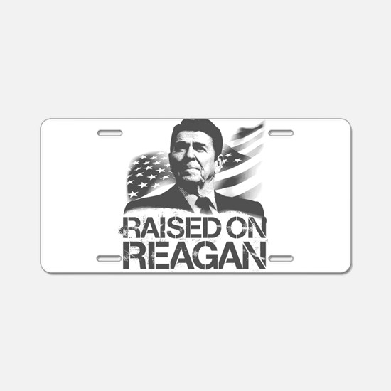 Raised on Reagan Aluminum License Plate