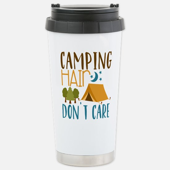 Camping Hair Don't Care Travel Mug