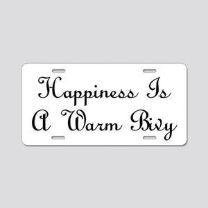 Happiness Is a Warm Bivy Aluminum License Plate