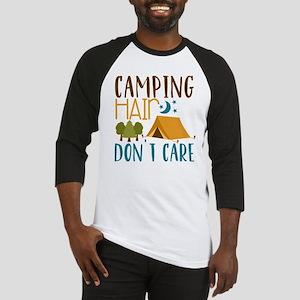 Camping Hair Don't Care Baseball Jersey