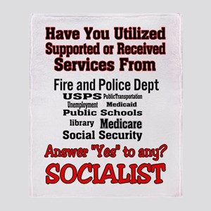 Ya Might Be a Socialist Throw Blanket