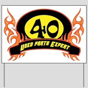 Funny 40Th Birthday Funny 40th Birthday Yard Signs