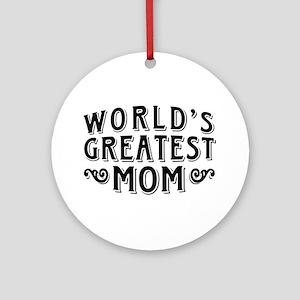 World's Greatest Mom Ornament (Round)