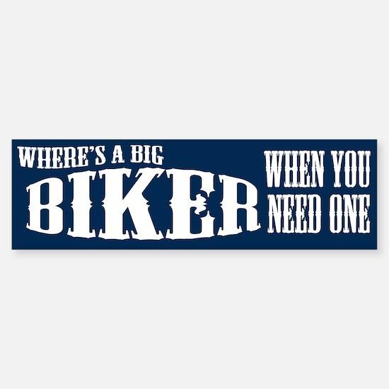 Big Biker Bumper Bumper Bumper Sticker