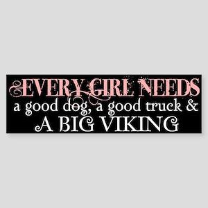 What a Girl Needs Bumper Sticker