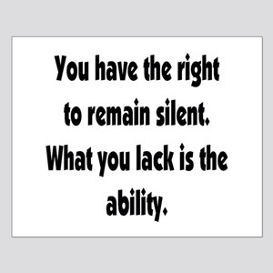 The Right to Remain Silent Small Poster