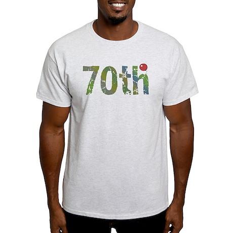 70th Birthday Light T-Shirt