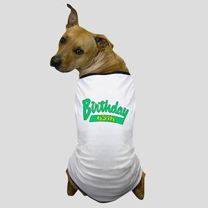 65th Birthday Dog T-Shirt