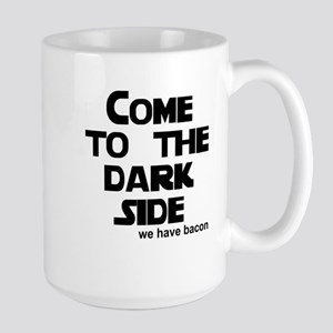 Come to the dark side we have Large Mug