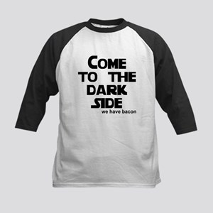 Come to the dark side we have Kids Baseball Jersey