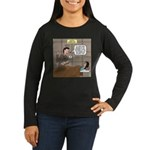 Hospital Delivery Women's Long Sleeve Dark T-Shirt