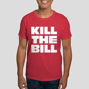 Kill The Bill: Dark T-Shirt