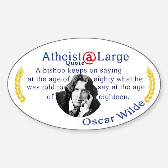 oscar wilde quote bishop Sticker (Oval)