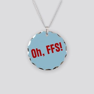 Oh FFS Necklace Circle Charm