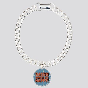 Bacon Makes Me Happy Charm Bracelet, One Charm