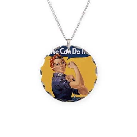Rosie the Riveter We Can Do It Necklace Circle Cha