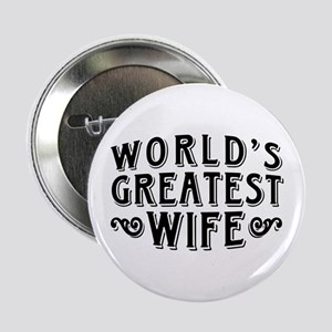 """World's Greatest Wife 2.25"""" Button"""
