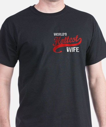 World's Hottest Wife T-Shirt