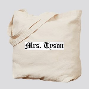 Mrs. Tyson Tote Bag