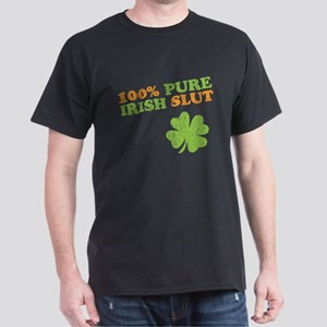 pure irish slut - St. Patrick Dark T-Shirt