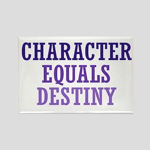 Character Equals Destiny Rectangle Magnet