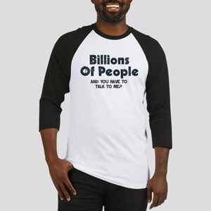 Billions Of People in the wor Baseball Jersey