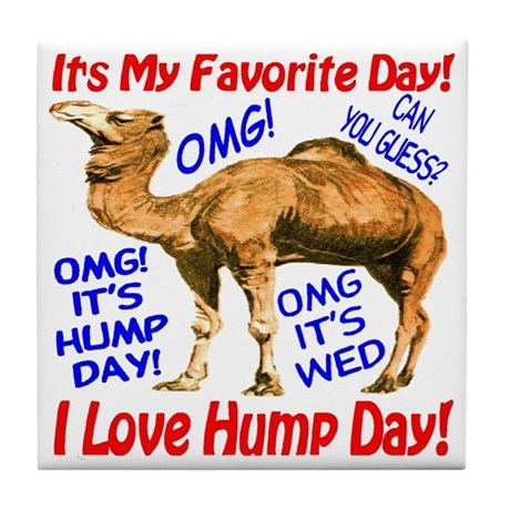 Hump Day Camel Best Seller Tile Coaster